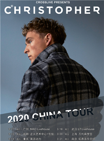 [成都]Christopher 2020中国巡演-成都站